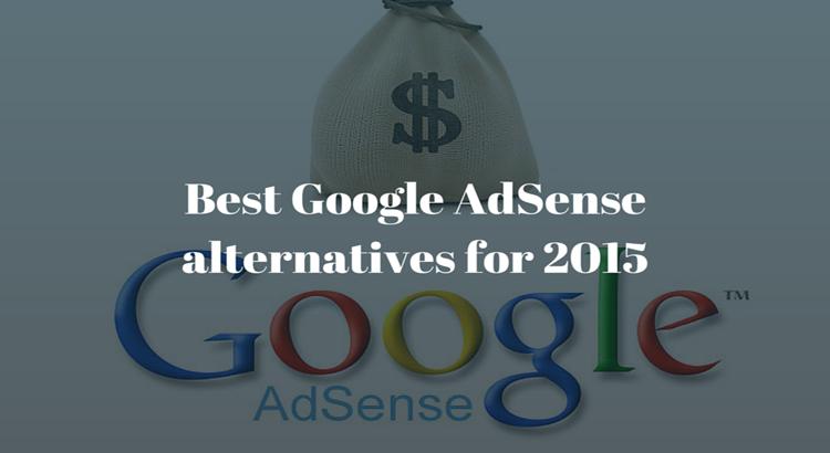 Best Google AdSense alternatives for 2015
