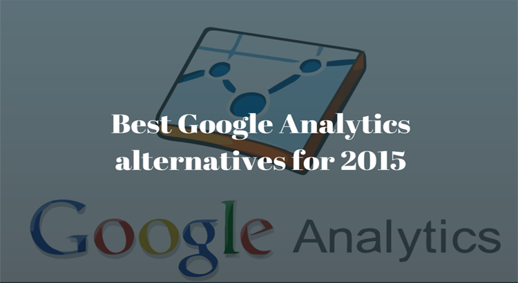 Best Google Analytics alternatives for 2015