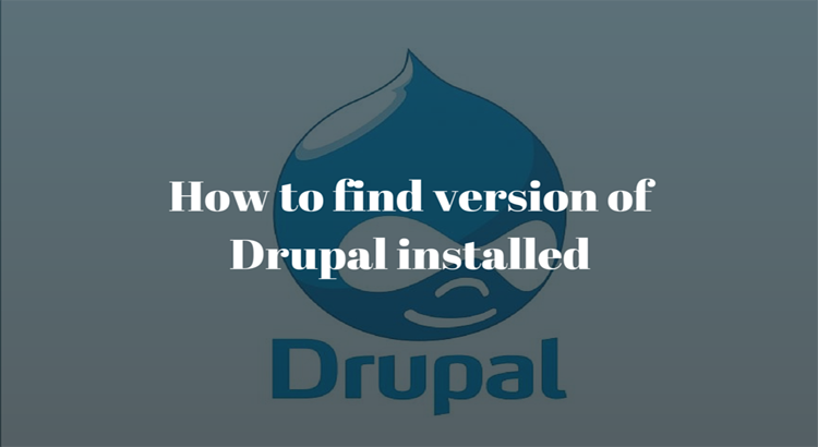 How to find version of Drupal installed