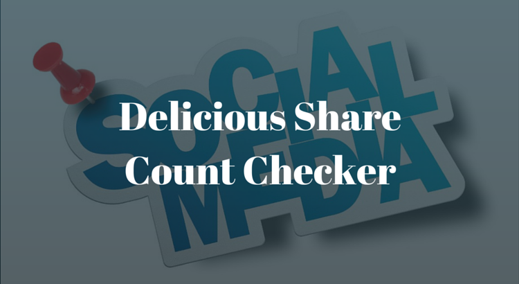 Delicious Share Count Checker
