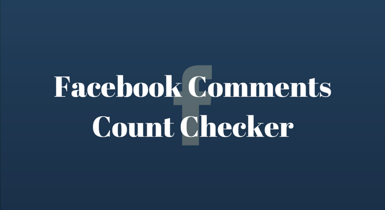 Facebook Comments Count Checker