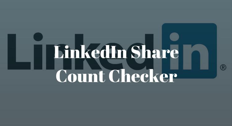 LinkedIn Share Count Checker