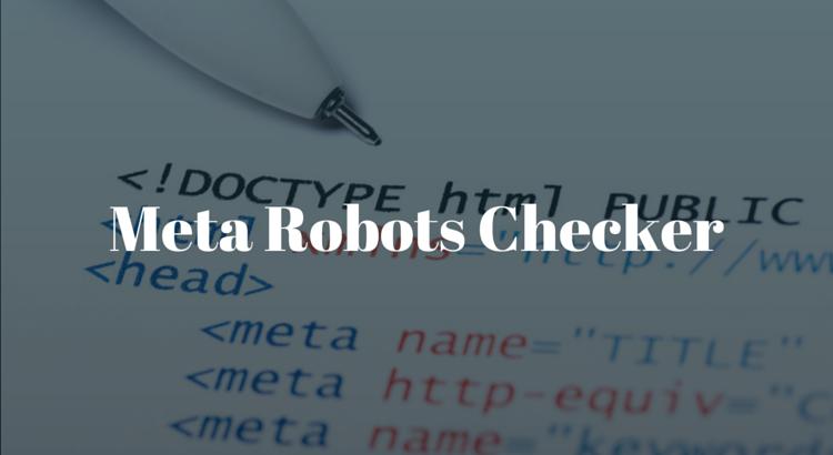 Meta Robots Checker
