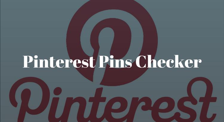 Pinterest Pins Checker