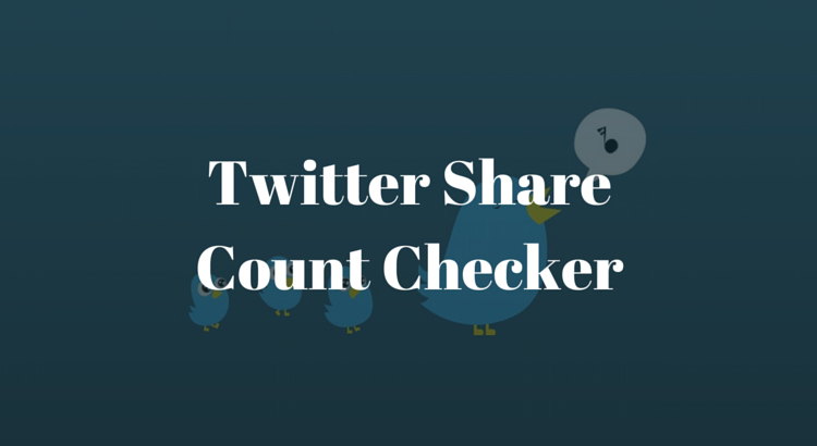 Twitter Share Count Checker
