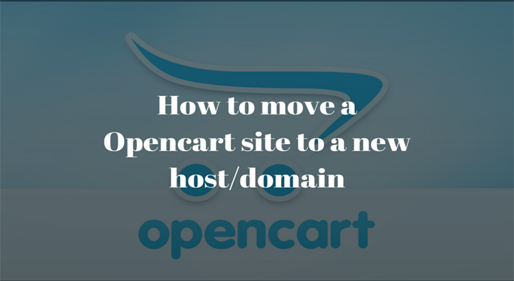 how to move opencart to a new domain