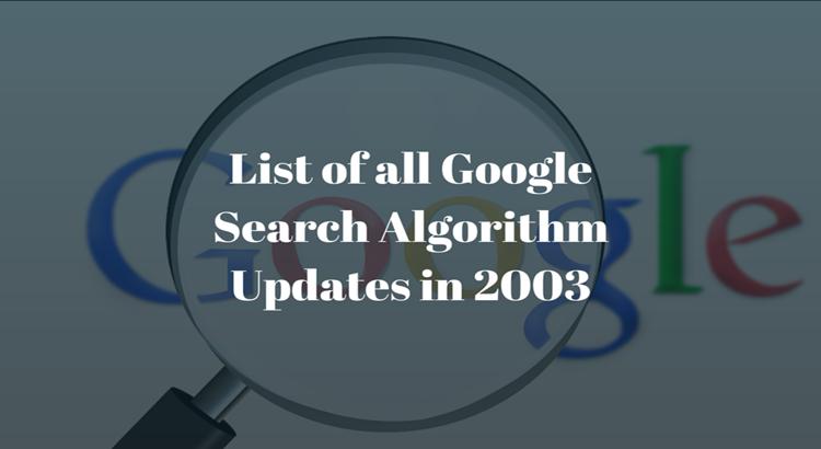 Google Algorithm Updates of 2003