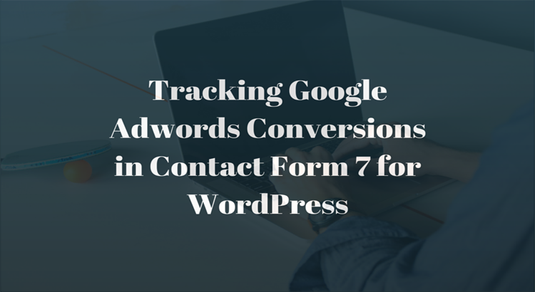 tracking conversions in contact form 7