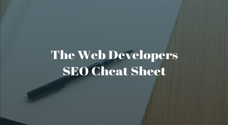 The Web Developers SEO Cheat Sheet
