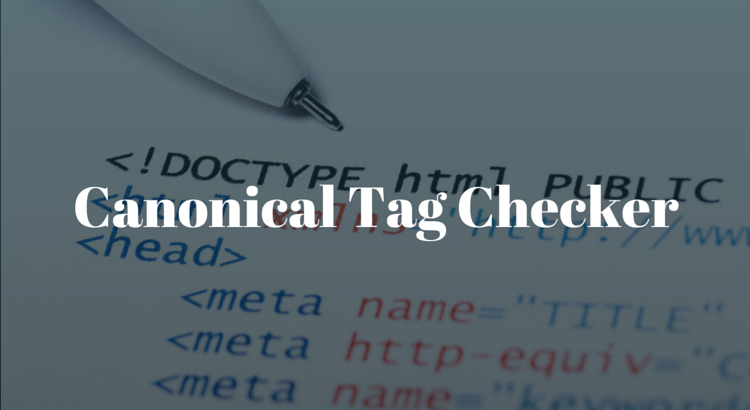 Canonical Tag Checker
