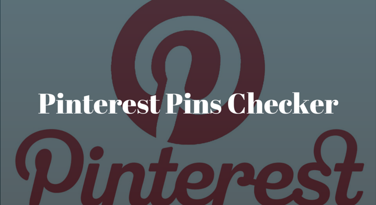 Pinterest Pins Checker