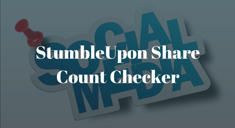 StumbleUpon Share Count Checker