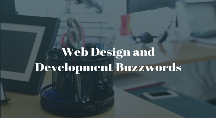 Web Design and Development Buzzwords