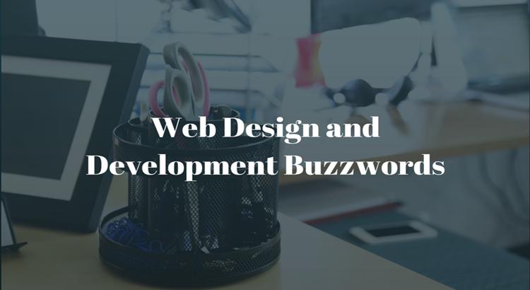 Web Design and Development Buzzwords