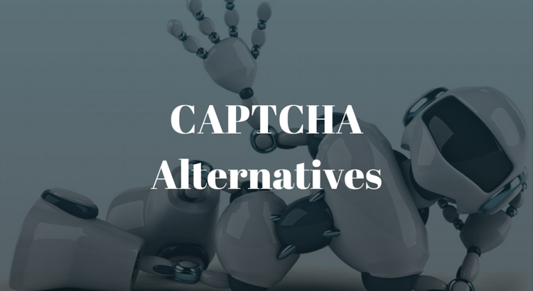 CAPTCHA Alternatives