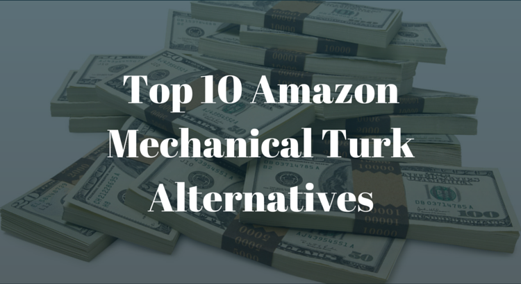 Top 10 Amazon Mechanical Turk Alternatives
