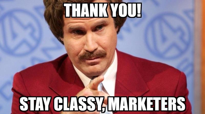 stay classy marketing
